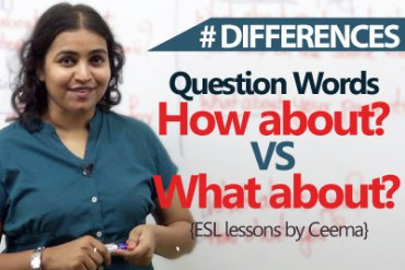 Learn the difference between 'How About & What About'
