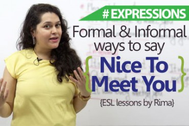 Formal and Informal ways to say 'Nice to meet you'