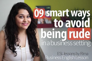 9 Smart Ways To Avoid Being Rude  – Business English Lesson
