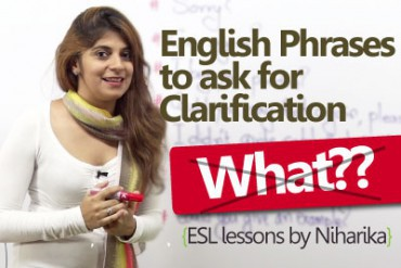 English Phrases to ask for clarification.