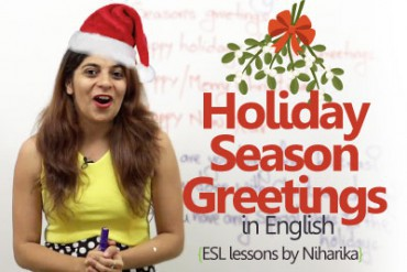 Learn Holiday Season Greetings.