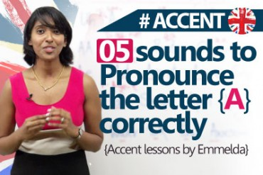 5 sounds to pronounce the letter 'A' correctly.