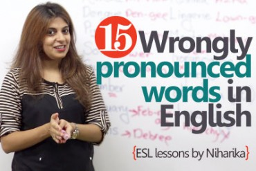 English lesson to learn – 15 wrongly pronounced words.
