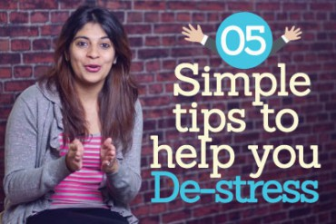 05 simple tips to help you DE-STRESS ( Stress management techniques)