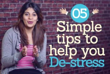 05 simple tips to help you DE-STRESS ( Stress management techniques)