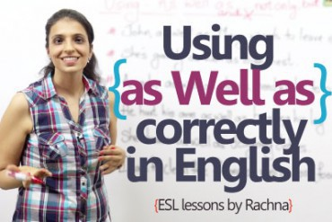 Using 'As well as' correctly well speaking English (English Grammar Lesson)