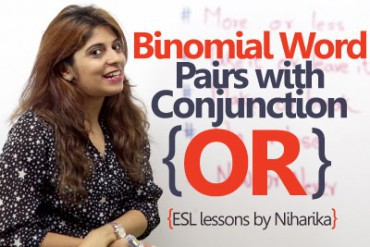 Binomial word pairs with the conjunction 'OR' – English Grammar