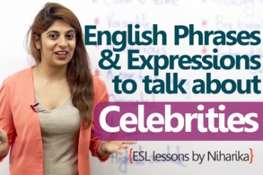 10 English phrases to talk about celebrities.