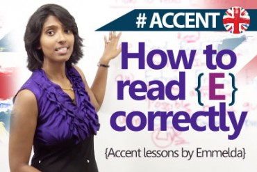 How to read 'E' correctly? Accent & English pronunciation lesson