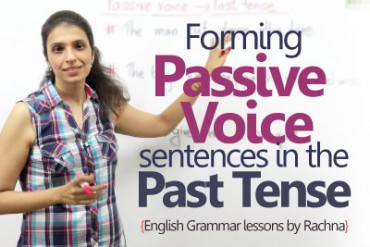 Forming passive voice sentences in the past tense.
