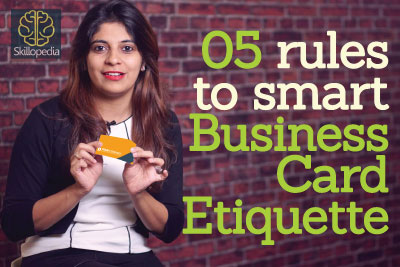 5 rules to smart Business Card Etiquette Learnex Free