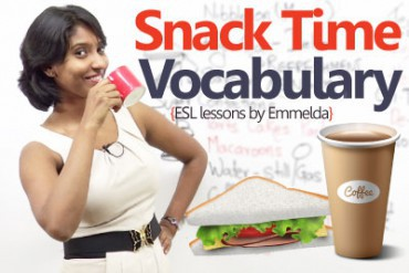 Snack Time Vocabulary ( Learn English)