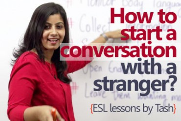 How to start a conversation with a stranger?