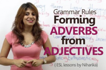 How to form Adverbs from Adjectives – English Grammar Lesson