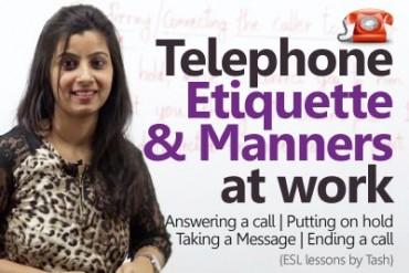 Telephone Etiquette for better business calls.