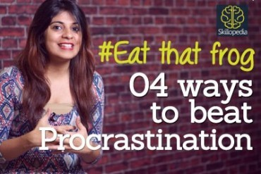 4 tips to beat and overcome procrastination – Time management & Interpersonal skills