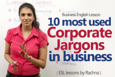 10 most used Corporate Jargons in the Business world