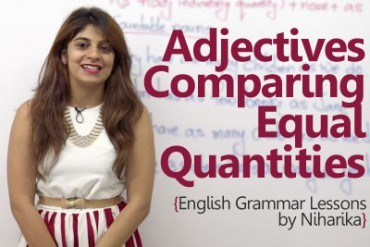 Adjectives used while comparing equal quantities