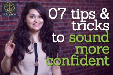07 tips & tricks to sound more confident while speaking.