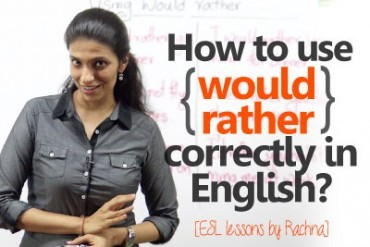 Using 'would rather' correctly in English.