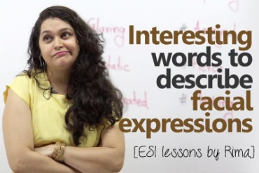 Interesting words to talk about facial expressions in English
