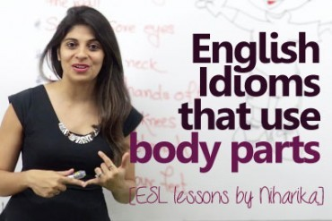 English idioms that use body parts.