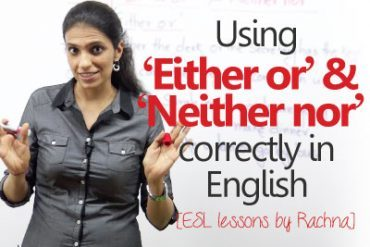 Using 'Either or' & 'Neither nor' correctly – Correlative conjunctions