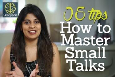5 tips – How to master small talks – Skillopedia