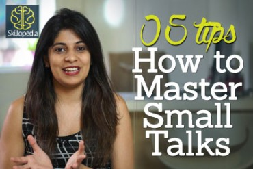 5 tips – How to master small talks – Skillopedia