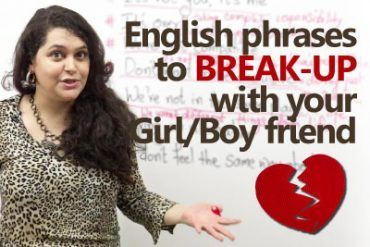 English phrases to break up with your girl/boy friend