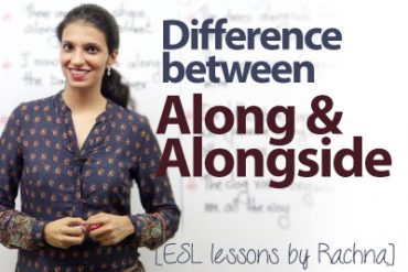 Difference 'between 'along' and 'alongside'