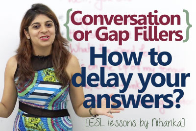 English conversation fillers and English phrases to delay answers