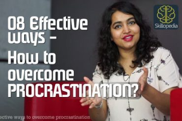 8 Effective ways to overcome procrastination – Skillopedia