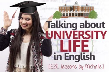 Talking about 'University Life' in English (1st day at the University)