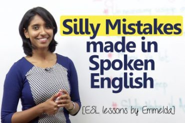 Silly mistakes made by English learners while speaking English.