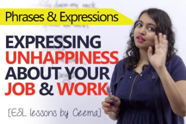 Expressing unhappiness about your job