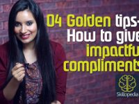 4 Golden tips – How to give impactful compliments.
