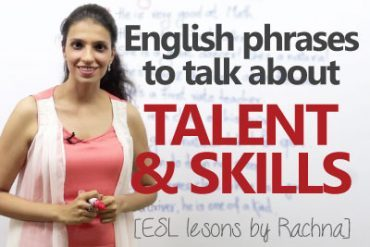 English phrases to talk about 'Talent & Skills'