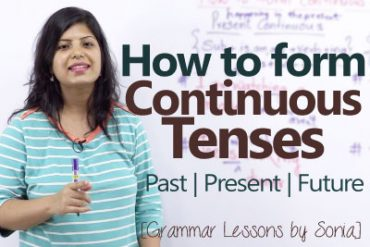 How to form continuous tenses?