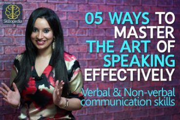 5 ways to master the art of communication (Public Speaking Skills)