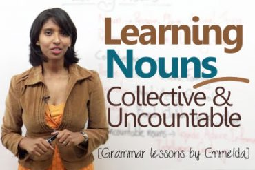 Learning Nouns – Collective & Uncountable