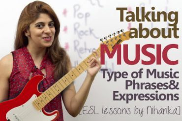 English conversation about Music – Type of Music, Phrases & Expressions