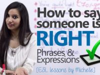 How to Say Someone is Right?