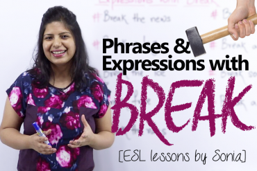 Fun filled expressions  with the word 'BREAK'