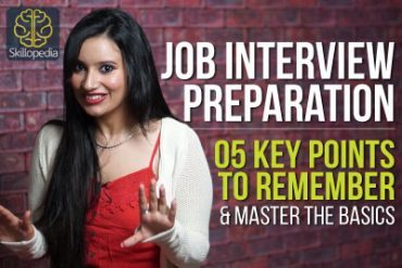 Job interview skills – Preparation for a job interview