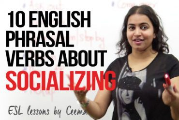 10 English phrasal verbs about socializing