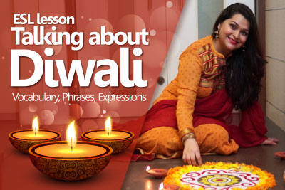 Free English lesson to learn vocabulary and phrases to learn talking about Diwali