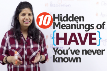 Using 'Have' – 10 Hidden meanings you never known