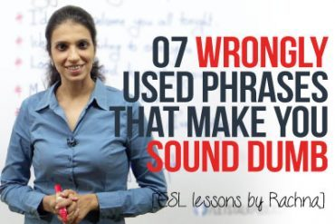 07 wrongly used everyday phrases that make you sound dumb.