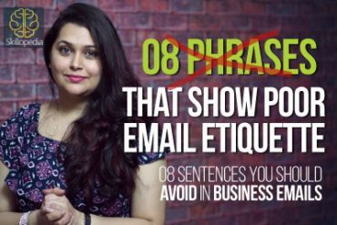 08 sentences to avoid using in Business Emails